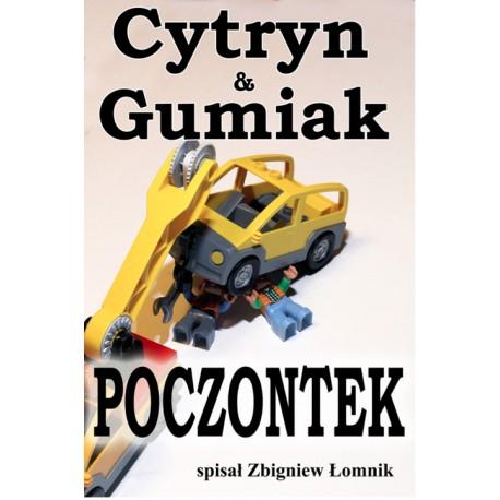 Cytryn i Gumiak: Poczontek - ebook